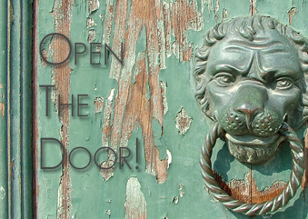 When Opportunity Knocks...Have an Open Enough Mind to Answer the Door